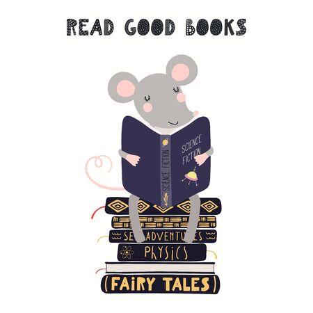 Handgezeichnete Vektor-Illustration einer niedlichen lustigen Maus, die auf einem Stapel Bücher sitzt, mit Zitat Gute Bücher lesen. Isoliert auf weißem Hintergrund. Flaches Design im skandinavischen Stil. Konzept für Kinderdruck.