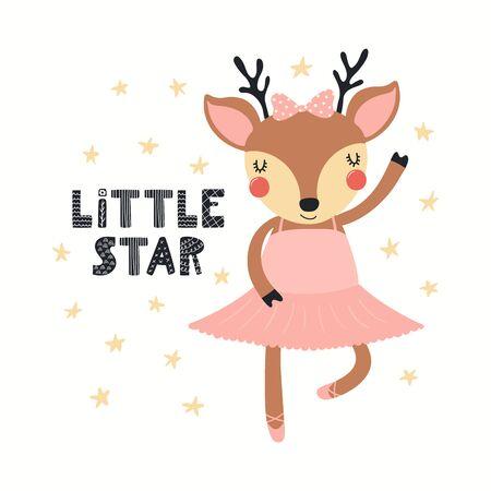 Ilustración de vector dibujado a mano de una linda bailarina de ciervos bailando, con cita de letras Pequeña estrella. Objetos aislados sobre fondo blanco. Diseño plano de estilo escandinavo. Concepto de impresión infantil.