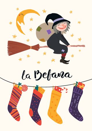 Hand drawn vector illustration with witch Befana with sack flying on broomstick, stockings, moon, stars, Italian text La Befana. Flat style design. Concept for Epiphany holiday card, poster, banner.