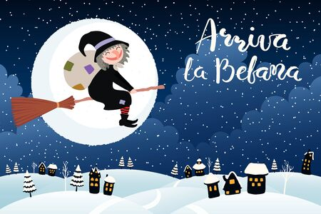 Hand drawn vector illustration with witch flying on broomstick over country landscape, Italian text Arriva la Befana, Befana arrives. Flat style design. Concept Epiphany holiday card, poster, banner.
