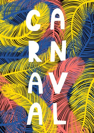Hand drawn vector illustration with bright colorful feathers background, Portuguese text Carnaval. Flat style design. Concept for Rio de Janeiro, Brazilian carnival abstract poster, flyer, banner. Illustration