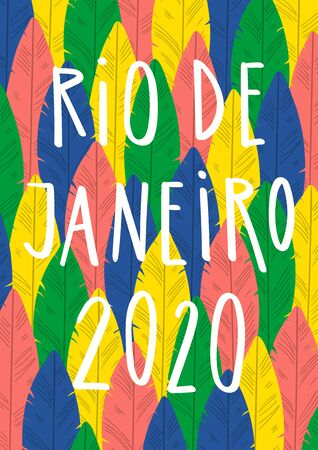 Hand drawn vector illustration with bright colorful feathers background, text Rio de Janeiro 2020. Flat style design. Concept for Brazilian carnival abstract poster, flyer, banner. Illustration