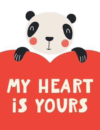 Hand drawn Valentines day card with cute panda with heart, quote My heart is yours. Vector illustration. Isolated on white background. Scandinavian style flat design. Concept for kids print, invite. Ilustração