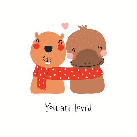 Hand drawn Valentines day card with cute beaver, platypus in one scarf, quote You are loved. Vector illustration. Isolated on white. Scandinavian style flat design. Concept for children print, invite. 矢量图像