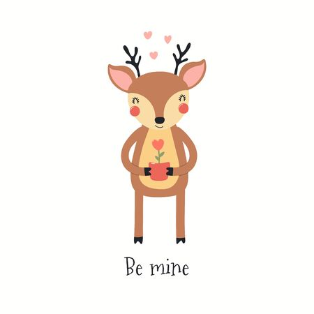 Hand drawn Valentines day card with cute deer with heart flower, quote Be mine. Vector illustration. Isolated on white background. Scandinavian style flat design. Concept for children print, invite. Ilustrace