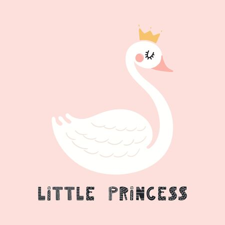 Hand drawn vector illustration of a cute funny swan in a crown, with lettering quote Little princess. Isolated objects on pink background. Scandinavian style flat design. Concept for children print.