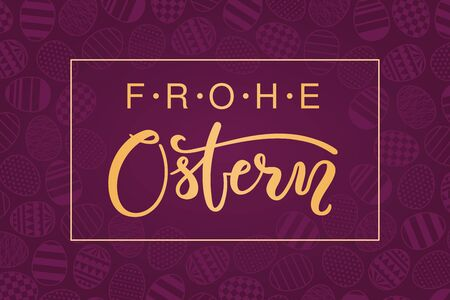 Card, invite, banner design with eggs with patterns, German text Frohe Ostern, Happy Easter. Gold on purple background. Vector illustration. Concept for holiday celebration decor element. Flat style.