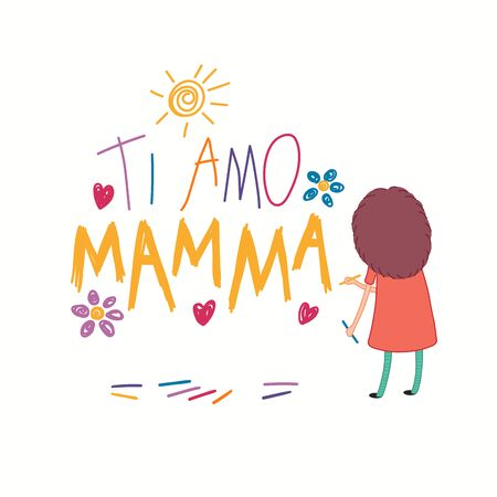Mothers Day card, banner with cute cartoon girl drawing with crayons, Italian text Ti amo Mamma, I love you Mom. Isolated on white. Hand drawn vector illustration. Design concept for holiday print.