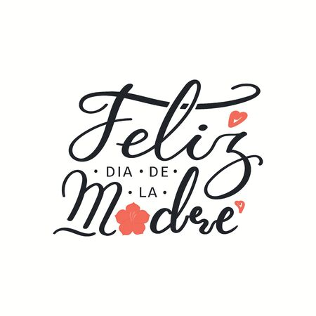 Hand drawn vector illustration with Spanish lettering quote Feliz Dia de la Madre, Happy Mothers Day, pink hearts, flower. Isolated on white. Design concept for holiday print, card, banner element.