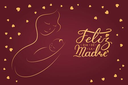 Card, banner design with mother and baby, Spanish text Feliz Dia de la Madre, Happy Mothers Day, hearts. Gold on pink background. Hand drawn vector illustration. Design concept for holiday print. 向量圖像