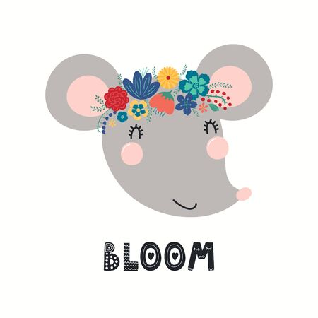 Hand drawn vector illustration of a cute mouse face in a flower crown, with lettering quote Bloom. Isolated objects on white. Scandinavian style flat design. Concept for children print.