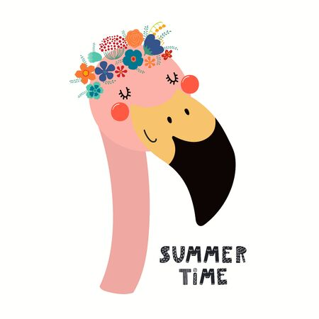 Hand drawn vector illustration of a cute flamingo face in a flower crown, with lettering quote Summer Time. Isolated objects on white. Scandinavian style flat design. Concept for children print.