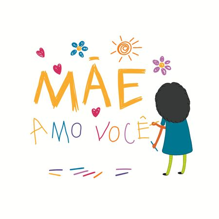 Mothers Day card, banner with cute cartoon girl drawing with crayons, Portuguese text Mae amo voce, I love you Mom. Isolated on white. Hand drawn vector illustration. Design concept for holiday print.