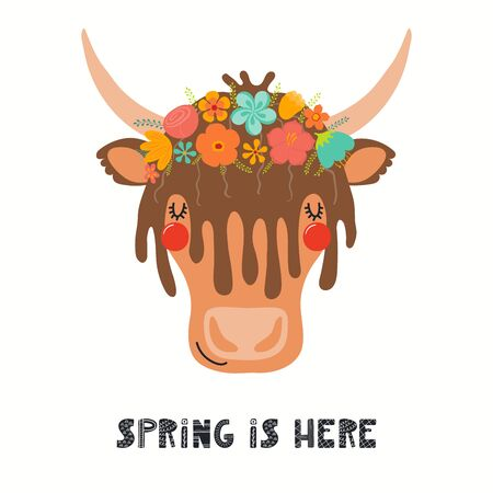 Hand drawn vector illustration of a cute yak face in a flower crown, with lettering quote Spring Is Here. Isolated objects on white. Scandinavian style flat design. Concept for children print.