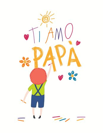 Card, banner design with cute cartoon boy, drawing with crayons, hearts, Italian text Ti amo Papa, I love you Dad. Isolated on white. Hand drawn vector illustration. Concept for Fathers Day print. Illusztráció
