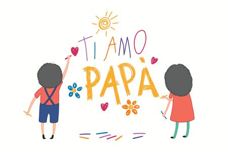 Card, banner design with cute cartoon kids, girl, boy, drawing with crayons, Italian text Ti amo Papa, I love you Dad. Isolated on white. Hand drawn vector illustration. Concept for Fathers Day print.