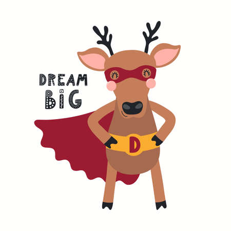 Cute funny deer superhero in mask, cape, quote Dream big, isolated on white. Hand drawn cool vector illustration. Scandinavian style flat design. Concept for kids fashion, textile print, poster, card Stock Illustratie