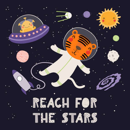 Cute funny tiger astronaut, planets, alien, in space, quote Reach for the stars. Hand drawn vector illustration. Scandinavian style flat design. Concept for kids fashion, textile print, poster, card.