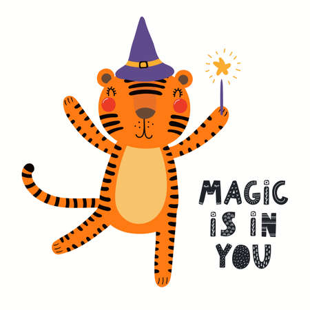 Cute funny tiger magician with wand, quote Magic is in you, isolated on white. Hand drawn vector illustration. Scandinavian style flat design. Concept for kids fashion, textile print, poster, card. Stock Illustratie