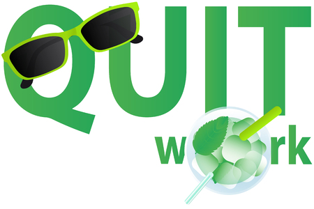 Motivation text on white background. Sunglasses and mojito. Vector illustration