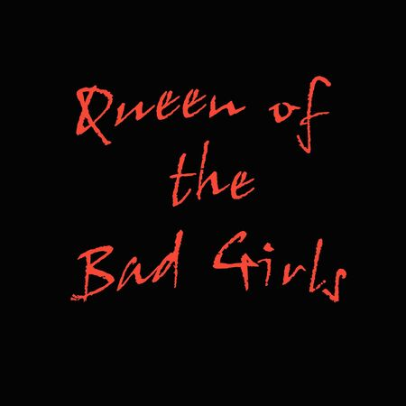 bad girl: queen bad girl T-shirt decal or poster pink print on black Stock Photo
