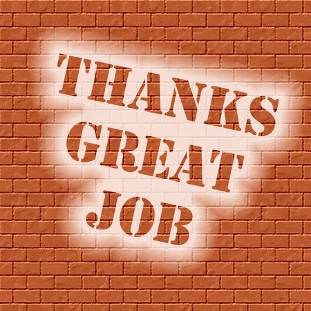 thanks great job stenciled on brick textured background