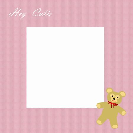 hey cutie girl teddy bear on pink scrapbook page illustration