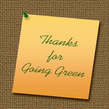 thumbtacked: thanks for going green thumb-tacked on bulletin board illustration