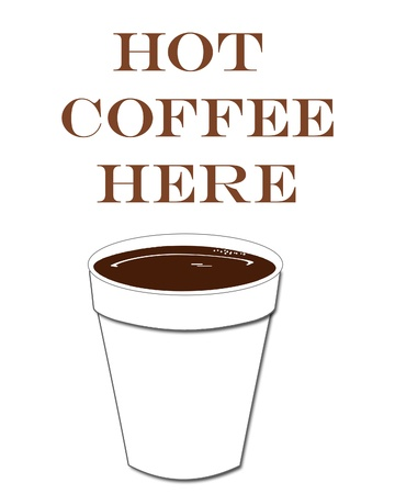 hot coffee here poster white cup on blank illustration