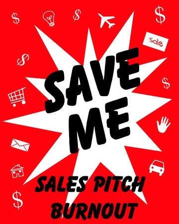 burnout: sales pitch burnout red background black words illustration
