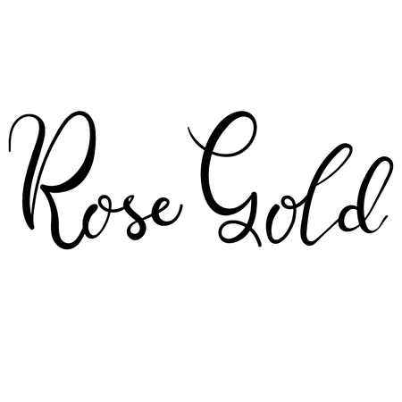 Rose gold lettering isolated on white, hand written vector type
