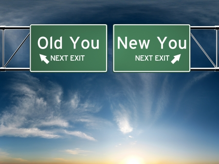 new beginning: New you, old you  Sign s depicting a choice in your life