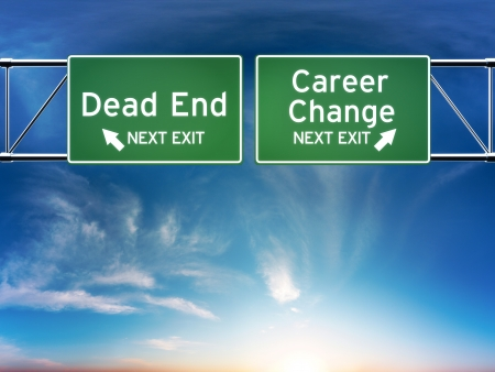 retirement age: Career change or dead end job concept  Road signs showing your choice in career path