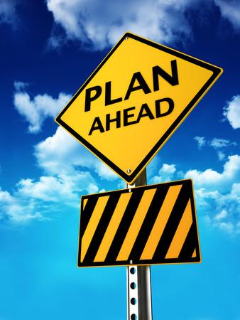 Planifiez à l'avance pour tout concept de signe occasion Banque d'images
