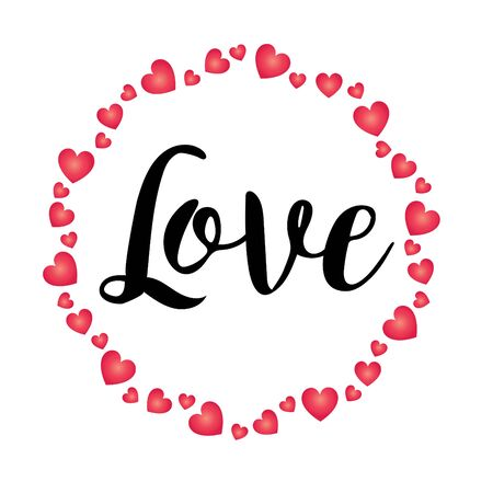 Hand written Love with valentine heart circle vector graphic.