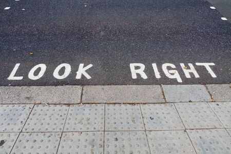 look at right: Look right notice on the road