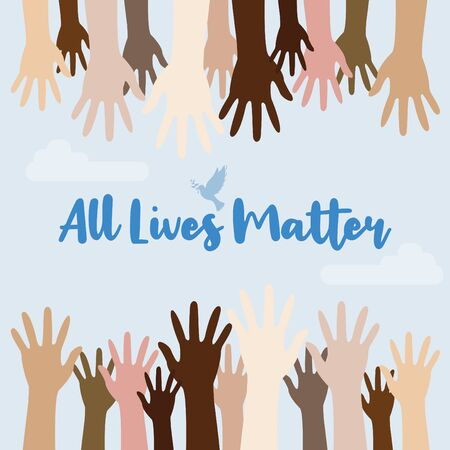Concept image of the All Lives Matter socio-political peace movement to stop black lives matter demonstration in the American USA US and to stop discrimination and racism in society