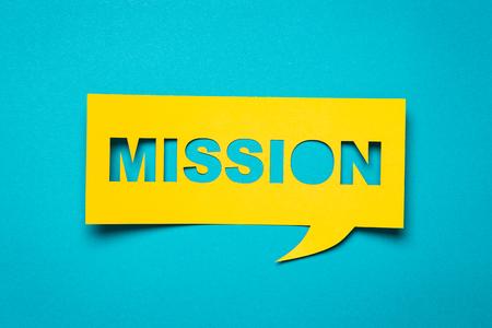 """Blase Rede mit ausschneiden Ausdruck """"Mission"""" in dem Papier. Standard-Bild"""