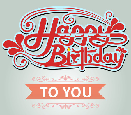 imperfections: Vintage Birthday Card Vector. Happy birthday font can be easily removed for a brand new, clean sign. Illustration