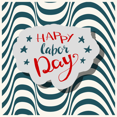 bage: Happy Labours day inscription. Greeting card with calligraphy. Hand drawn on strip background. Typography for banner, poster, clothing design. Photo overlay letter. Labor day Vector illustration.