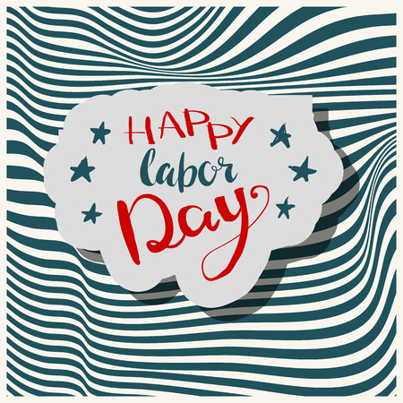 Happy Labours day inscription. Greeting card with calligraphy. Hand drawn on strip background. Typography for banner, poster, clothing design. Photo overlay letter. Labor day Vector illustration.