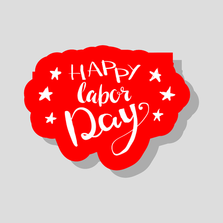 Happy Labours day inscription. Greeting card with calligraphy. Hand drawn lettering quote design. Typography for banner, poster, clothing design. Photo overlay letter. Labor day Vector illustration. Illustration