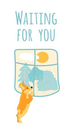Dog looking out the window, waiting for owner, vector illustration. Cute pet cartoon character in flat style. Typography card with text waiting for you. Lonely dog at home, faithful animal