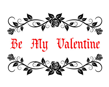 Be My Valentine greeting header with vintage text in a pretty floral frame with trailing roses, vector illustration Vector