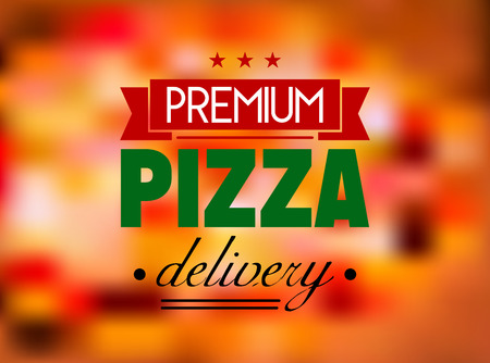 Italian colored pizza label on red and pink tint blurred background with text %u2013 premium pizza delivery Vector