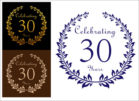 Anniversary jubilee celebration emblem with laurel wreath. Three variants with text  Celebrating 30 years Vector