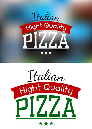 Tasty italian pizza label or banner with text Italian, High Quality, Pizza. May be use for fast food, cafe and restaurant design  Vector