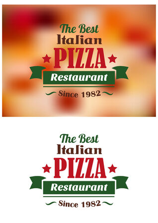 Italian pizza restaurant label or banner for fast food industry design Vector