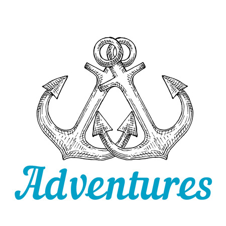 journey: Crossed retro marine ship anchors in sketch style with caption Adventures below. For sea journey theme or tattoo design Illustration