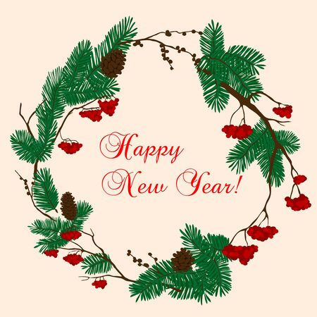 new year tree: Christmas and New Year decorative wreath composed with pine and viburnum trees branches, adorned by cones and bunches of red berries with caption Happy New Year